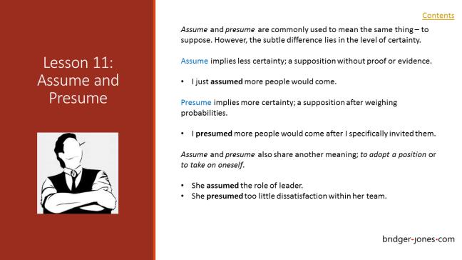 Practical English Usage Lesson 11 Assume and presume - bridger-jones.com
