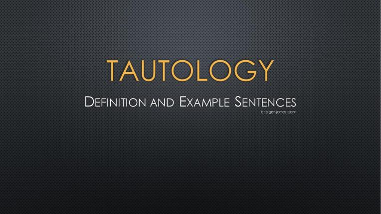 What is tautology?