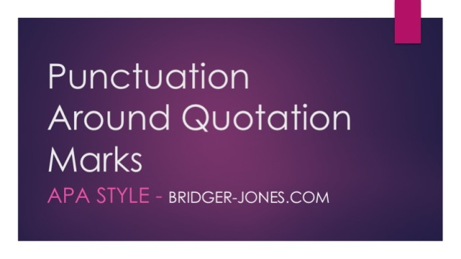 APA STYLE Punctuation and quotation marks